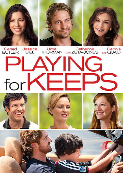 Playing for Keeps on Netflix USA