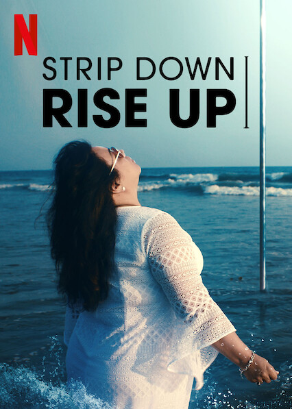 Strip Down, Rise Up sur Netflix USA