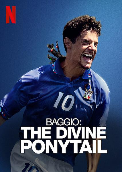 Baggio: The Divine Ponytail on Netflix USA