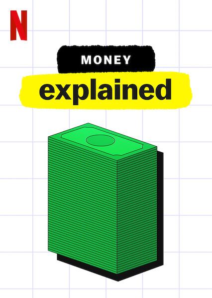 Money, Explained on Netflix USA