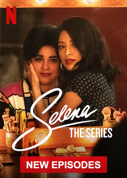 Selena: The Series on Netflix USA