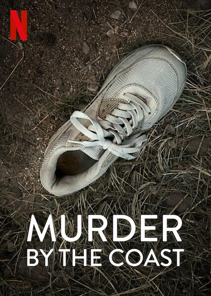 Murder by the Coast on Netflix USA