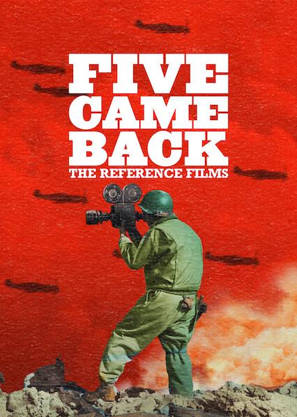 Five Came Back: Les films de référence sur Netflix USA