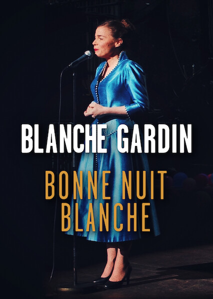 Blanche Gardin: The All-Nighter