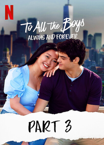 To All The Boys: Always And Forever on Netflix USA